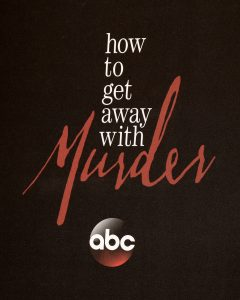 How to Get Away with Murder Show Title